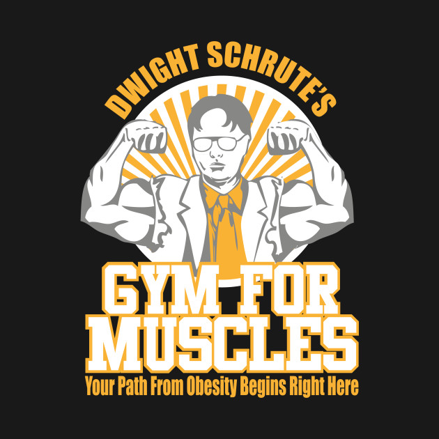 b3187258 Dwight Schrute's Gym for Muscles Office T-Shirt - The Office Us ...