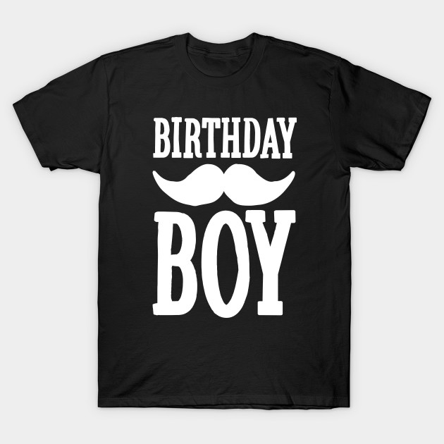 Birthday Boy Hipster Mustache Kids Party Anniversary Gift T Shirt
