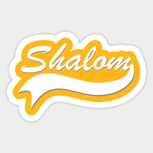 Shalom jewish greeting shirt jew sticker teepublic 890808 1 m4hsunfo