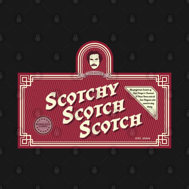 Scotchy Scotch Scotch