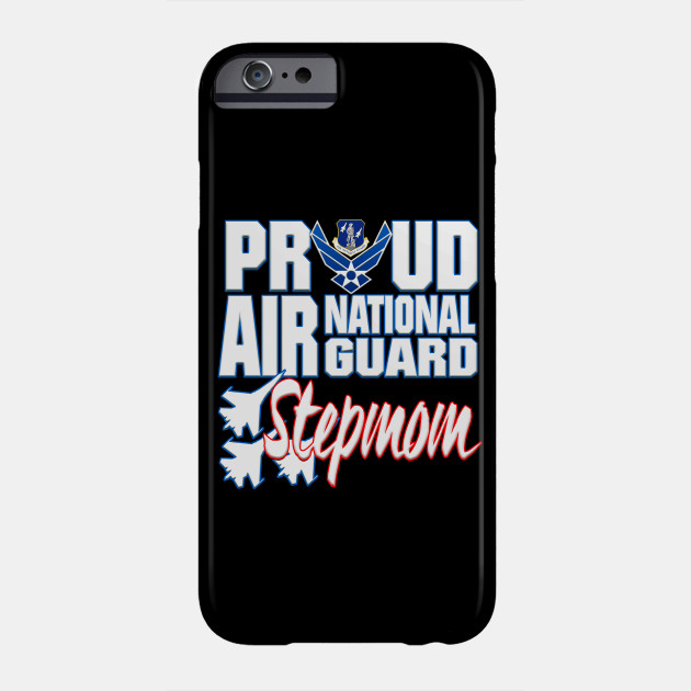 Proud Air National Guard Stepmom USA Mothers Day Phone Case