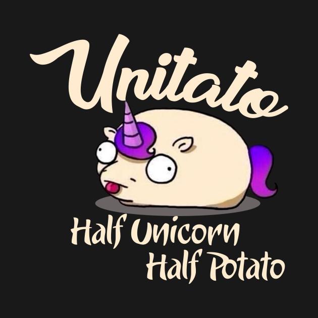 Unitato Half Unicorn Half Potato Shirt Unitato T Shirt Teepublic