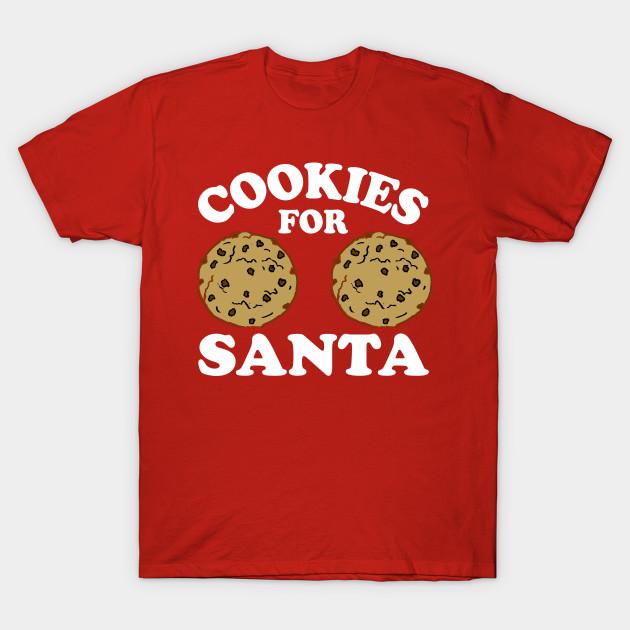 0842e184429 Cookies For Santa - Dirty Christmas