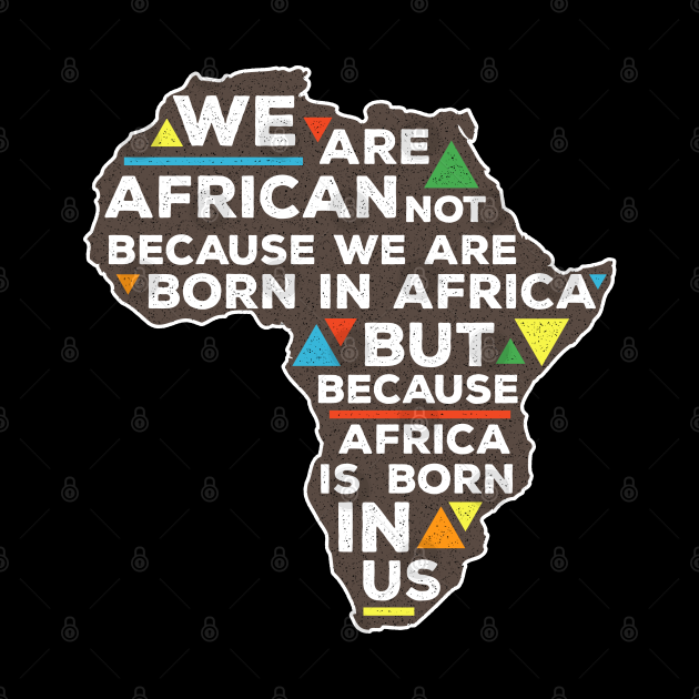 Africa Is Born In Us