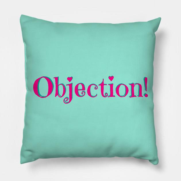 Sassy Objection!