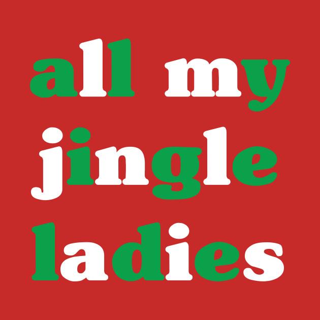 All My Jingle Ladies