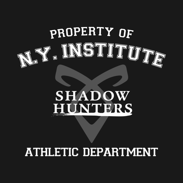 Shadowhunters property of the new york institute for Property of shirt designs