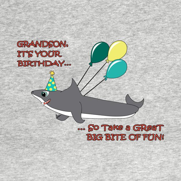 Grandson Big Shark Bite Happy Birthday