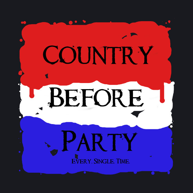 Country Before Political Party 1