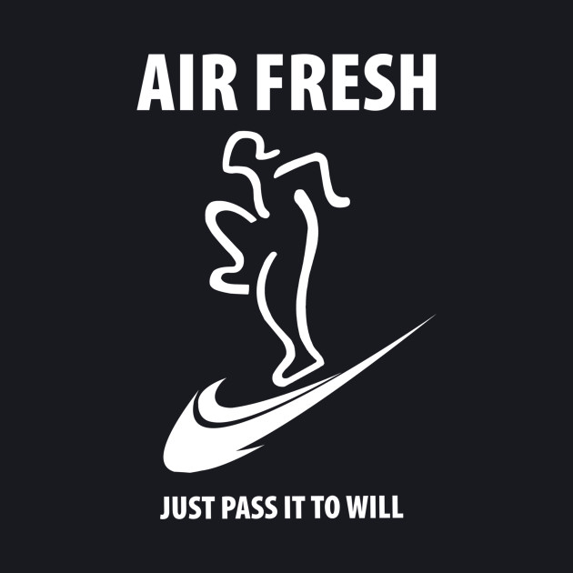 Just Pass it To Will - Air Fresh White