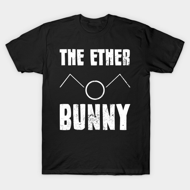 be642d34 Organic Chemistry Shirt | The Ether Bunny Gift - The Ether Bunny ...