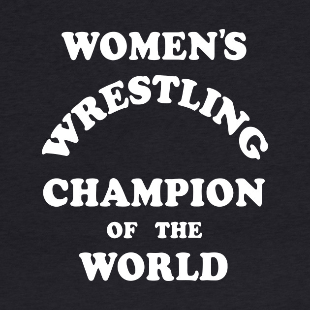 Andy Kaufman Women's Wrestling Champion of the World