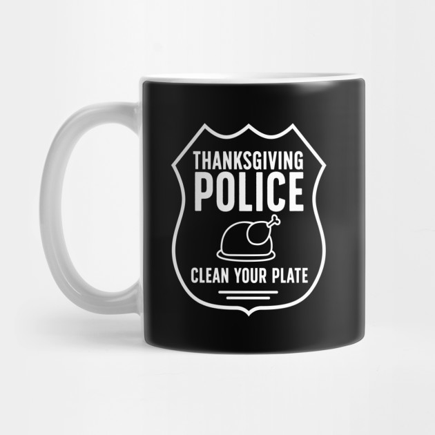 Clean your plate thanksgiving Mug
