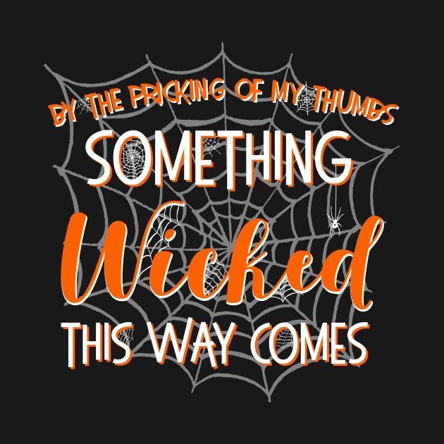 faabddbd12 Something wicked this way comes - Halloween - Tote | TeePublic