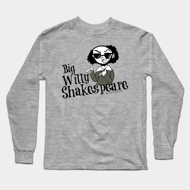 big Willy William Shakespeare