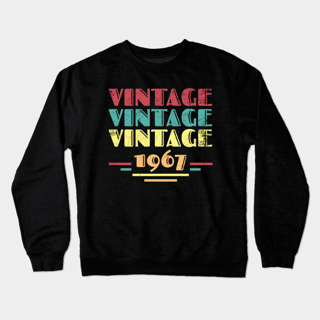 4a1f4cf5e 1967 Vintage 51st Birthday Gift - Gift For 51 Year Old - Crewneck ...