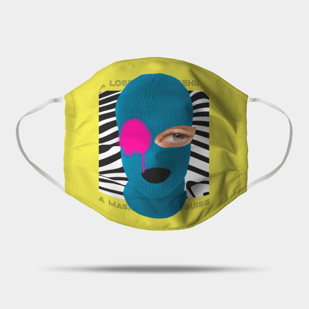 A Mask of My Disguise