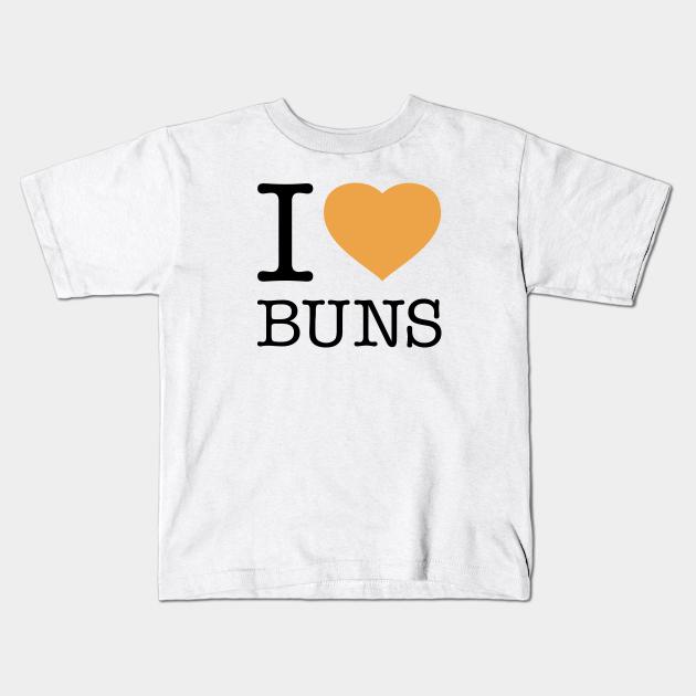 I Love Heart Buns T-Shirt