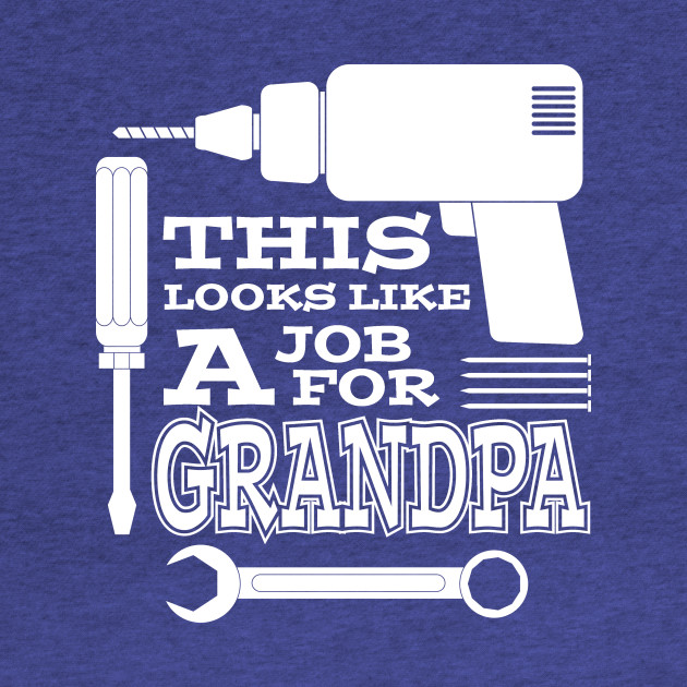 A Job For Grandpa
