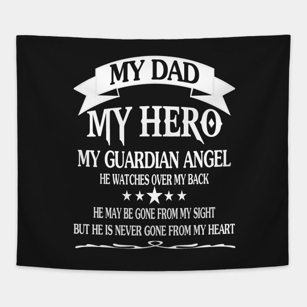 Father 2 My Dad My Hero Father 2 My Dad My Hero Tapestry