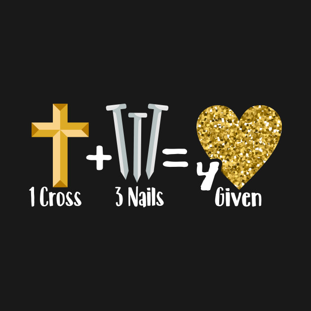89276d7e1 ... Jesus Scripture, Faith, Christian, Holy Week, 1 Cross Plus 3 Nails  4given