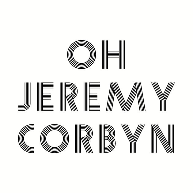 Oh Jeremy Corbyn