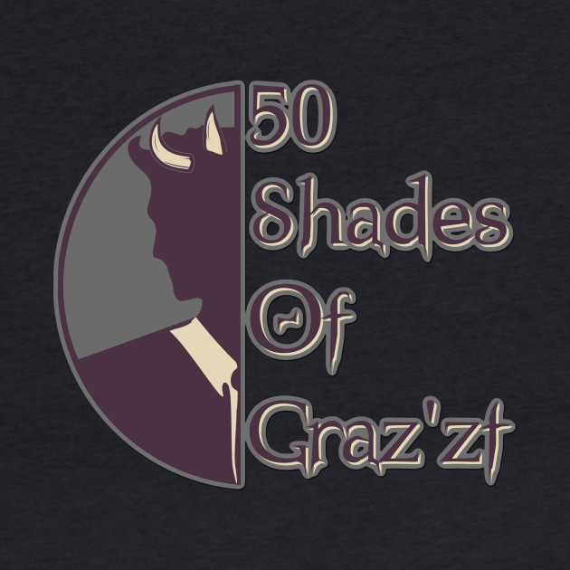 D&D Tee - 50 Shades of Graz'zt