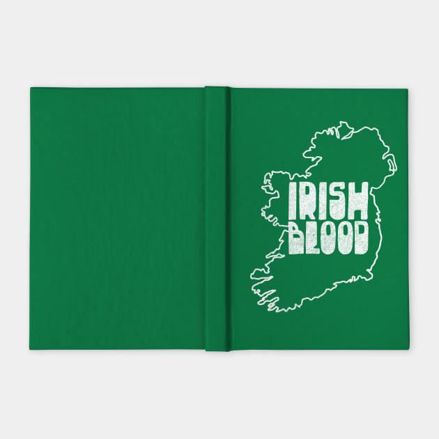 Irish Blood - Original Irish Design