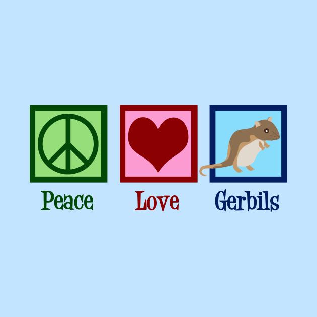 Peace Love Gerbils