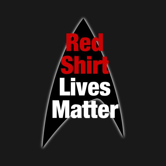 Red Shirt Lives Matter