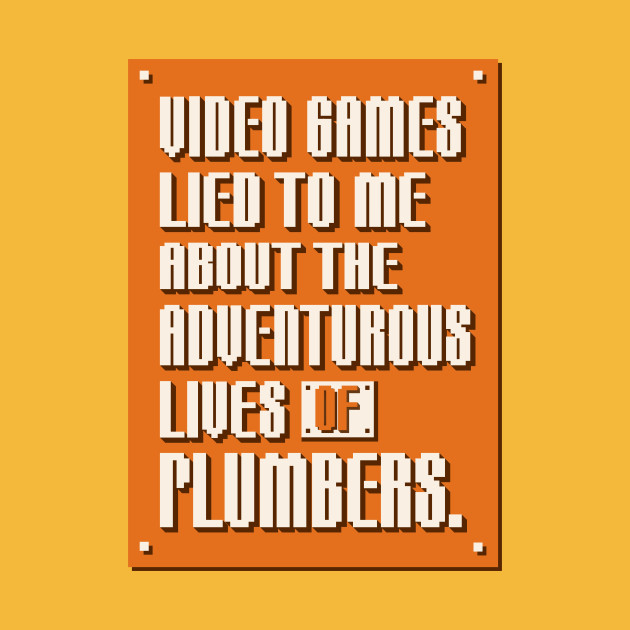 Video Games Lied to Me