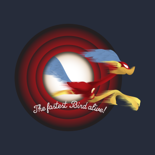 The Fastest Bird Alive! t-shirts