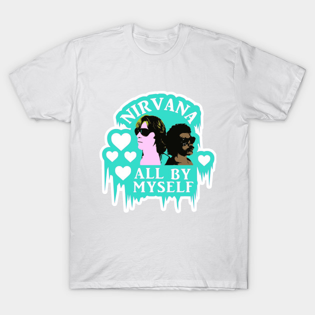 All By Myself T-Shirt-TOZ