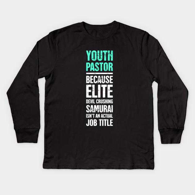 5ff4b65c1 Funny Youth Pastor Design - Pastor - Kids Long Sleeve T-Shirt ...