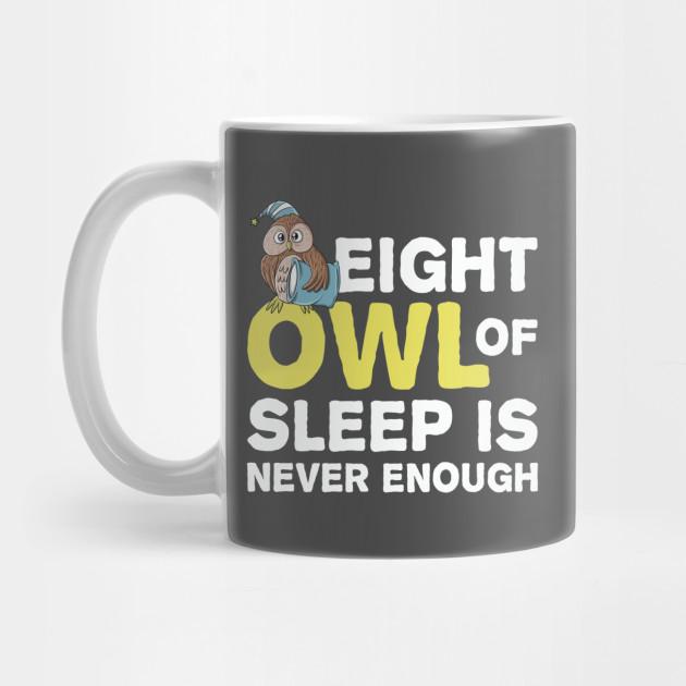 Funny Owl Festival Of Sleep Sleeping Gift for Men Women Kids by freid