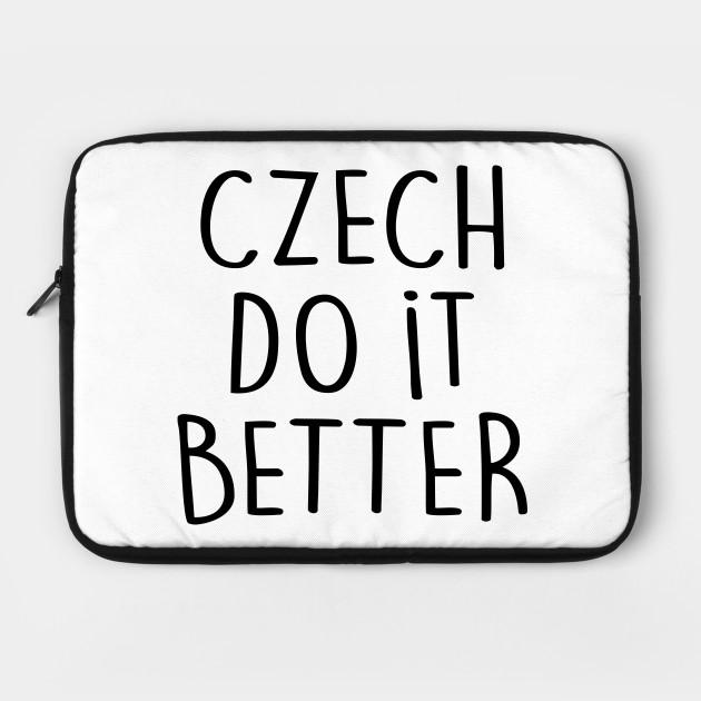 CZECH DO IT BETTER