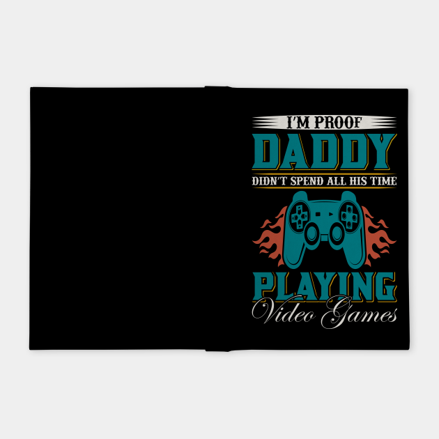 Im Proof Daddy Funny Gaming