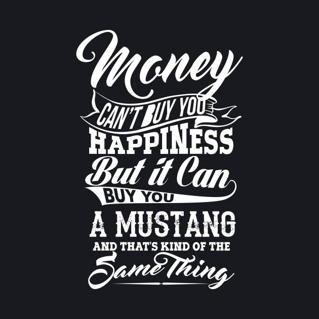MONEY MUSTANG