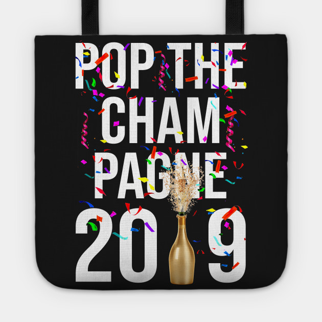 2019 Pop The Champagne Cool New Years Eve Party 1