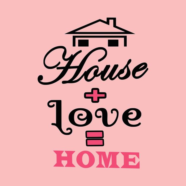 House Love Home