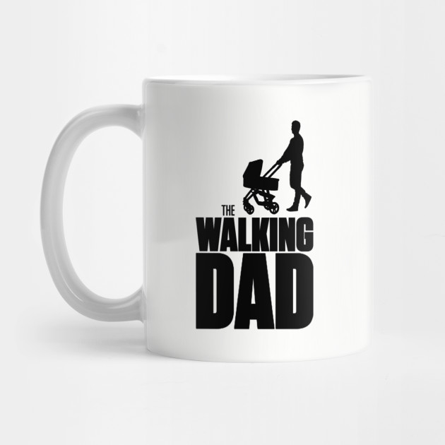 Father's Day Collection The Walking Dad Mug