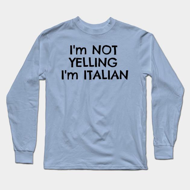 f11e35b0f Funny Italy Typography Italian T-Shirts - Italian - Long Sleeve T ...