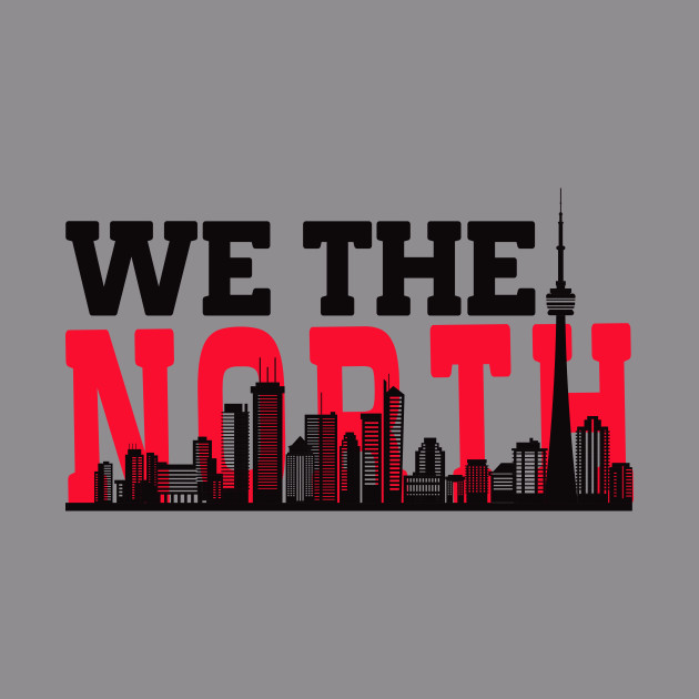 5c7bafb9aea We The north Toronto Basketball Raptors Fans - Toronto Basketball ...