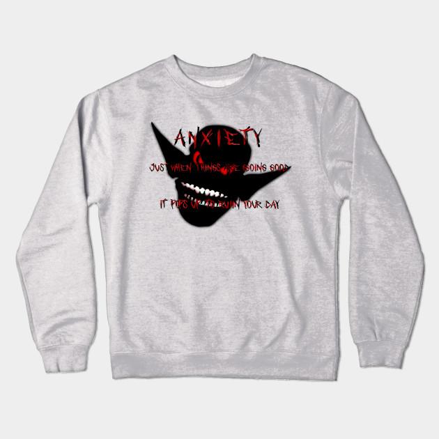 fbf485890d32 Anxiety monster - Anxiety - Crewneck Sweatshirt | TeePublic