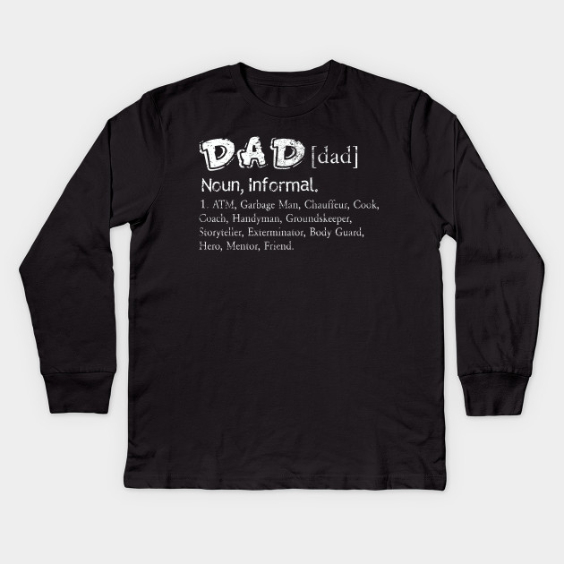 9ed572a99 Science Dad Definition Father's Day Tee Funny Men's Adult Humor Shirt Kids  Long Sleeve T-Shirt