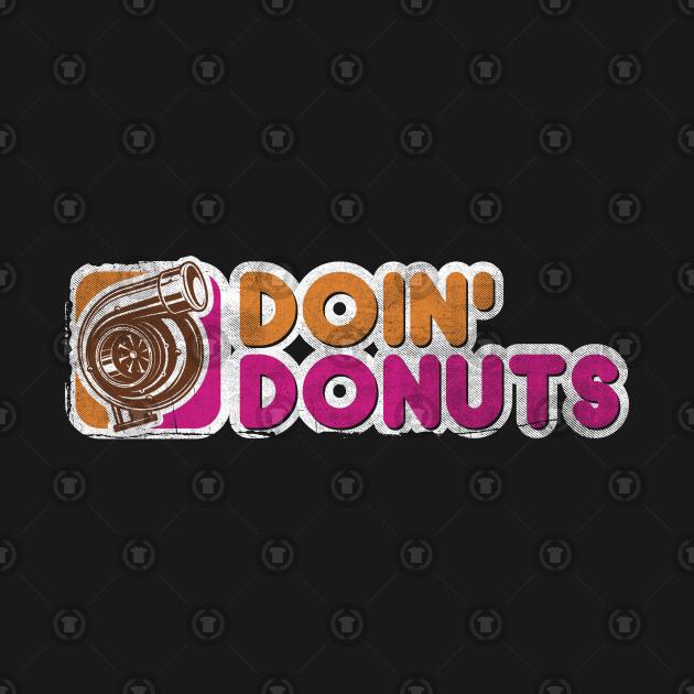 Doin' Donuts Drift Racing Shirt