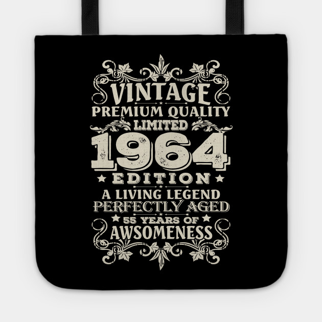 Vintage Made In 1964 55 Years Old Shirt 55th Birthday Gift Tote