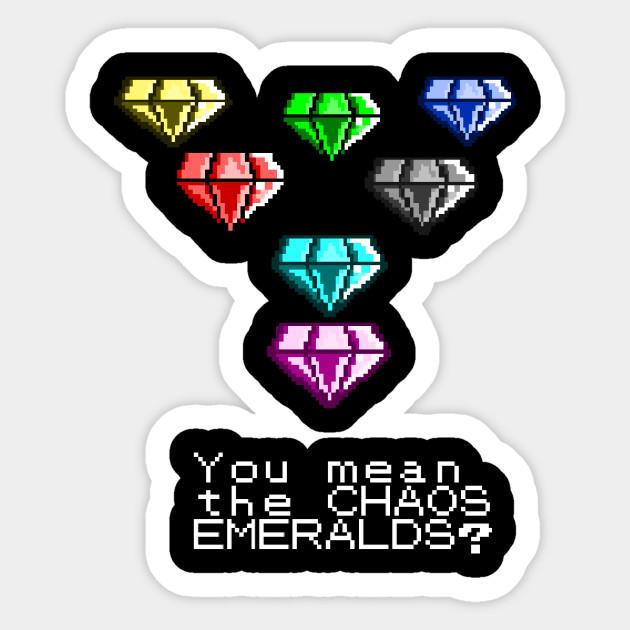 You Mean The Chaos Emeralds Sonic Meme Sticker Teepublic
