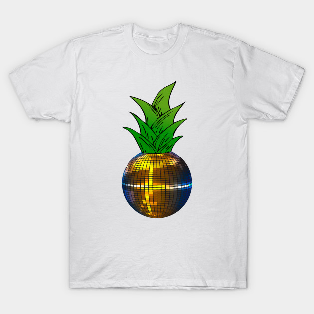 Disco Ball Pineapple Pineapple T Shirt Teepublic