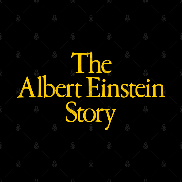The Albert Einstein Story